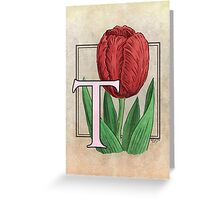 T is for Tulip card Greeting Card