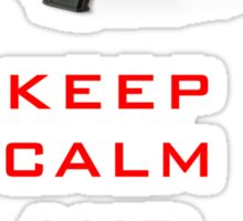 Keep Calm And Blame The MP7 Sticker