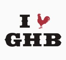 I Heart GHB by GiveEmHellBoys