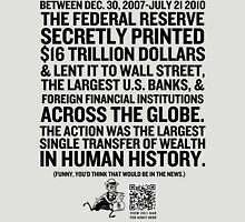 Federal Reserve Audit Shirt Unisex T-Shirt