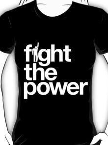 Fight the Power T-Shirt