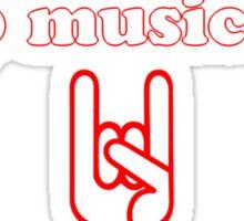 Keep Music Evil Sticker