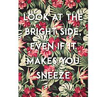Bright side. Photographic Print