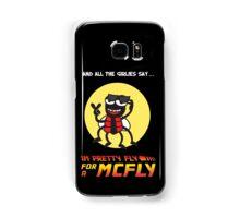 Pretty fly for a McFly Samsung Galaxy Case/Skin