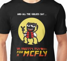 Pretty fly for a McFly Unisex T-Shirt