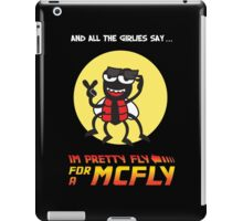 Pretty fly for a McFly iPad Case/Skin