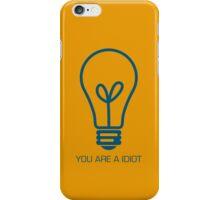 I am Idiot iPhone Case/Skin