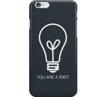 I am Idiot 2 iPhone Case/Skin