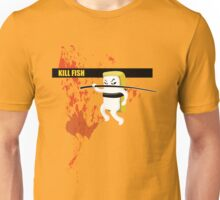 Kill Fish Unisex T-Shirt