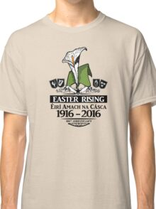 Easter Rising 100th Anniversary Classic T-Shirt