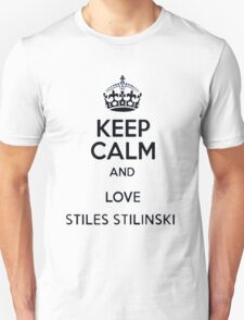 Keep Calm and Love Stiles Stilinski T-Shirt