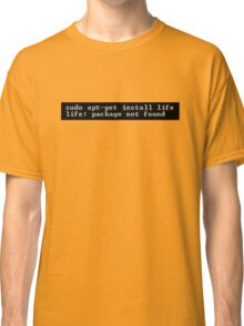 Life Not Found Classic T-Shirt