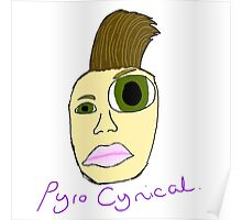 Pyrocynical MLG Poster