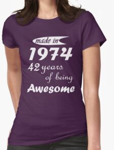 MADE IN 1974 42 YEARS OF BEING AWESOME T-Shirt