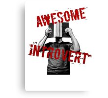 Awesome Introvert Canvas Print