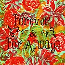 FOREVER & FOR ALWAYS - Beautiful Vintage Acrylic Floral Painting Romantic Love Typography Art by EbiEmporium
