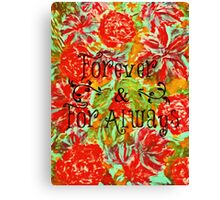 FOREVER & FOR ALWAYS - Beautiful Vintage Acrylic Floral Painting Romantic Love Typography Art Canvas Print