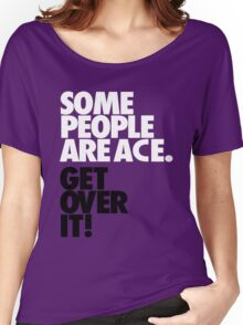 Some People Are Ace - Black & Whte Women's Relaxed Fit T-Shirt