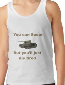 Scout, but you'll just die tired - T 50-2 Tank Top