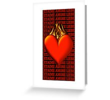 *•.¸♥♥¸.•* BURNING LOVE IPHONE CASE *•.¸♥♥¸.•* Greeting Card