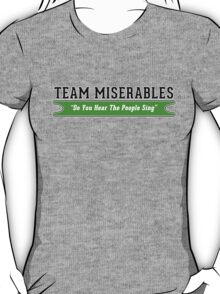 Team Miserables T-Shirt