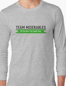 Team Miserables Long Sleeve T-Shirt