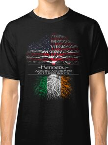 Kennedy - America Grown with Irish Roots Classic T-Shirt