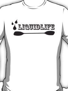 Liquid Life T-Shirt