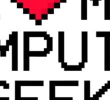 I Love My Computer Geek Sticker