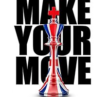 Make Your Move UK by GrandeDuc