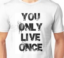 You Only Live Once City Scape T-Shirt Unisex T-Shirt