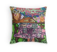 Whoo Says You Can't Be Brave? Throw Pillow