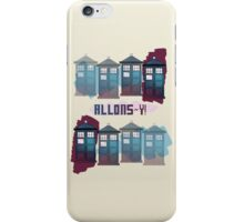 Allons~y!! iPhone Case/Skin