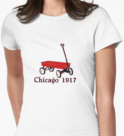 red wagon Chicago 1917 old school tee  Womens Fitted T-Shirt