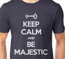 Keep Calm and Be Majestic Unisex T-Shirt
