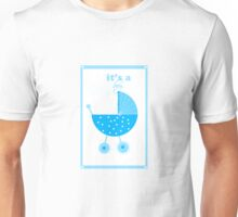 It's A Boy Unisex T-Shirt