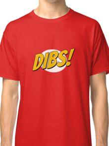 DIBS! Classic T-Shirt