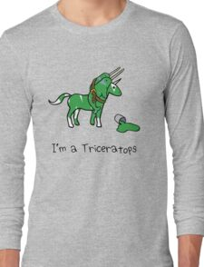 I'm A Triceratops (Unicorn + Narwhals) Long Sleeve T-Shirt