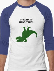 T-Rex Hates Handstands Men's Baseball ¾ T-Shirt