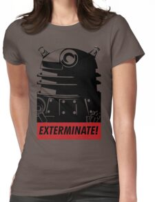 EXTERMINATE!!! Womens Fitted T-Shirt