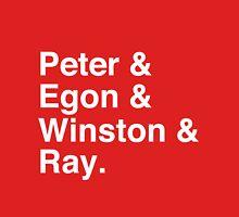 Peter & Egon & Winston & Ray T-Shirt Unisex T-Shirt