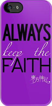 Always Keep The Faith - Purple by Badymaru