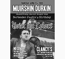 Muirshin Durkin @ Clancy's in Long Beach Featuring Hoist the Colors for Justin's Birthday Unisex T-Shirt