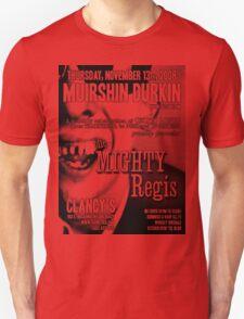 Muirshin Durkin @ Clancy's in Long Beach Featuring The Mighty Regis T-Shirt