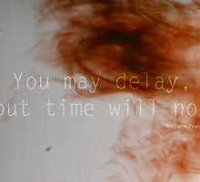 You Can't Delay Time by Nadine Grant