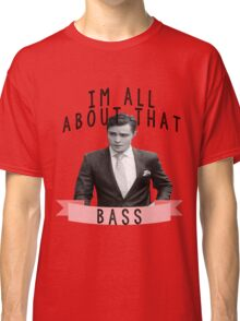 I'm All about that Bass - Gossip Girl Classic T-Shirt