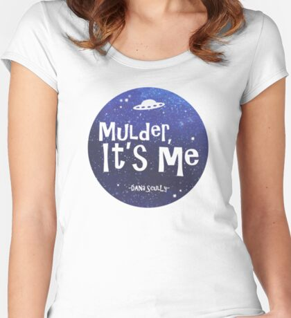 Mulder, It's Me Women's Fitted Scoop T-Shirt