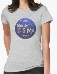 Mulder, It's Me Womens Fitted T-Shirt
