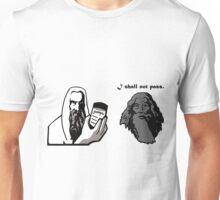 I Shall Not Pass Unisex T-Shirt