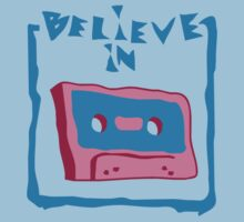 believe in cassette by Cheesybee